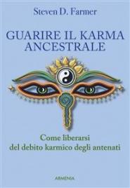 Guarire il Karma Ancestrale (eBook)
