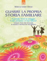 Guarire la Propria Storia Familiare (eBook)