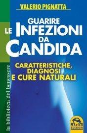 Guarire le Infezioni da Candida (eBook)
