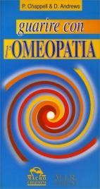 Guarire con l'Omeopatia