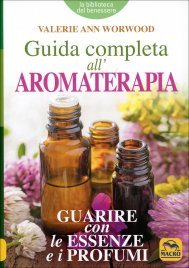 Guida Completa all'Aromaterapia