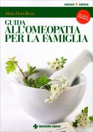 Guida all'Omeopatia per la Famiglia