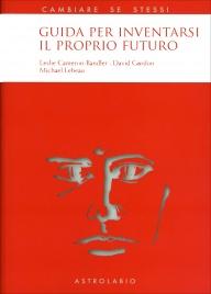 Guida per Inventarsi il Proprio Futuro