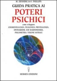 Guida Pratica ai Poteri Psichici