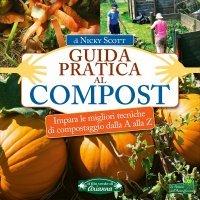 Guida Pratica al Compost