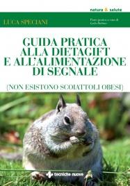 Guida Pratica alla Dietagift e alla Alimentazione di Segnale (eBook)