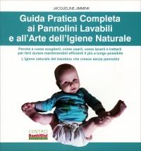 Guida Pratica Completa ai Pannolini Lavabili e all'Arte dell'Igiene Naturale