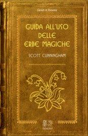 Guida all'Uso delle Erbe Magiche