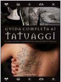 Guida Completa ai Tatuaggi