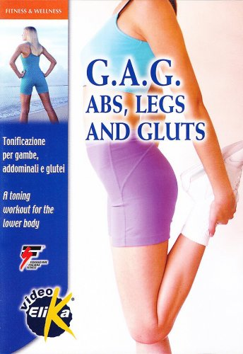 G.A.G. abs, legs and Gluts - DVD