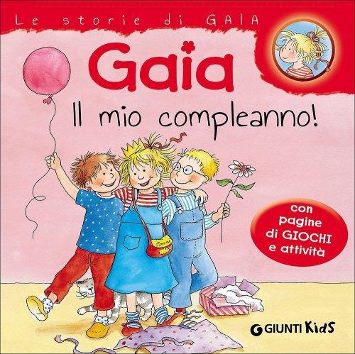 Gaia il Mio Compleanno!