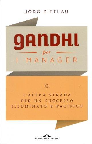 Gandhi per i Manager