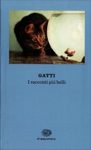 Gatti - I Racconti Più Belli