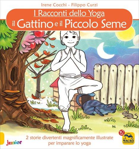 I Racconti dello Yoga - Il Gattino e il Piccolo Seme