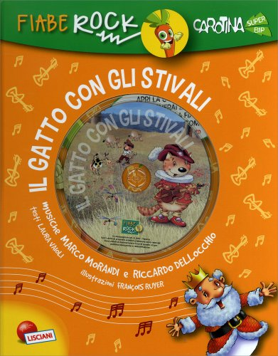 Il Gatto con gli Stivali - Fiabe Rock - Con CD Audio Incluso