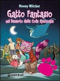 Gatto Fantasio nel Deserto delle Code Spezzate (eBook)