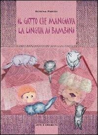 Il Gatto che Mangiava la Lingua ai Bambini