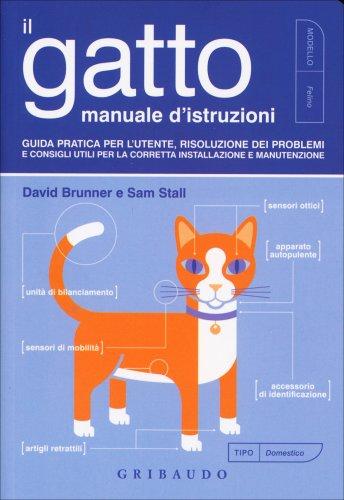 Il Gatto, Manuale d'Istruzioni