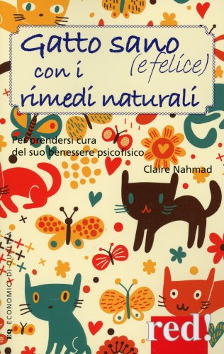 Gatto Sano (e Felice) con i Rimedi Naturali