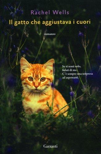 Il Gatto che Aggiustava i Cuori