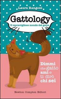 Gattology, il Meraviglioso Mondo del Gatto
