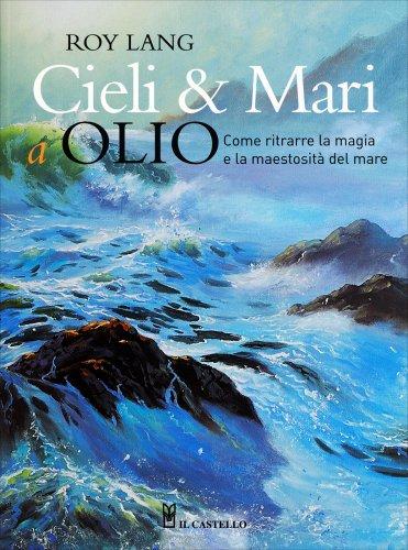 Cieli e Mari a Olio