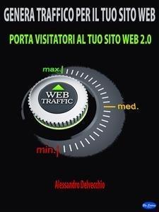 Genera Traffico per il Tuo Sito Web (eBook)