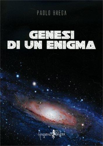 Genesi di un Enigma