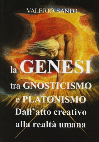 La Genesi tra Gnosticismo e Platonismo