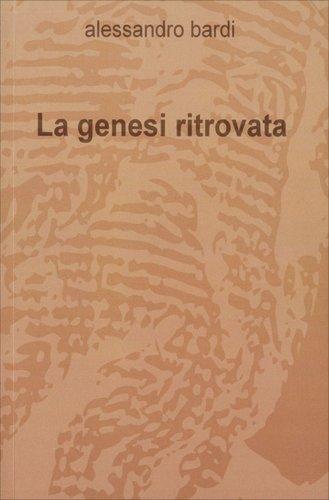 La Genesi Ritrovata