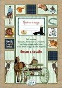 Quaderno di Viaggio - Gente a Cavallo