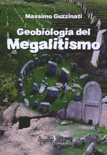 Geobiologia del Megalitismo