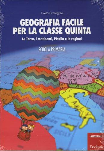 Geografia Facile per la Classe Quinta