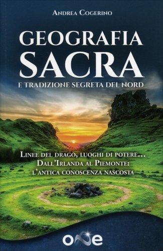 Geografia Sacra e Tradizione Segreta del Nord