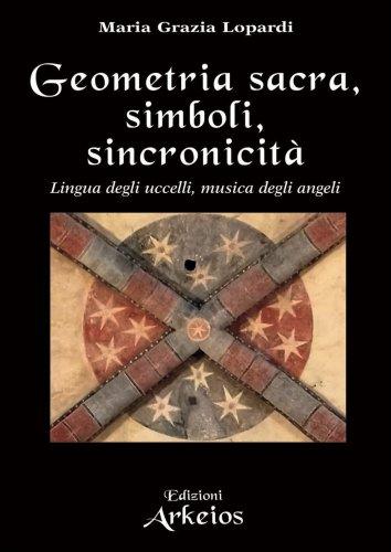 Geometria Sacra, Simboli, Sincronicità
