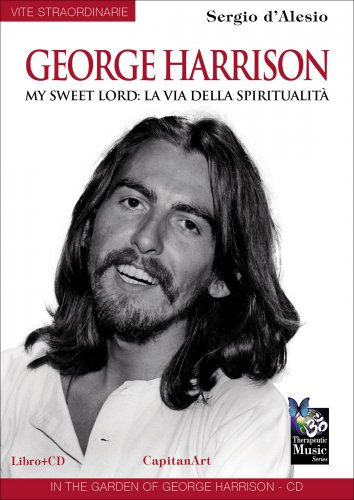George Harrison - My Sweet Lord: la Via della Spiritualità - CD con Libro