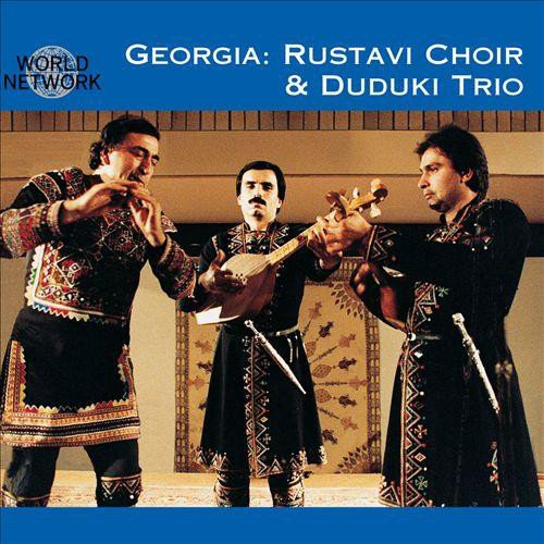 Georgia: Rustavi Choir and Duduki Trio
