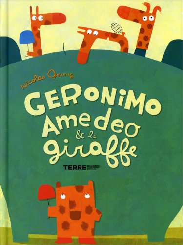 Geronimo Amedeo & Le Giraffe