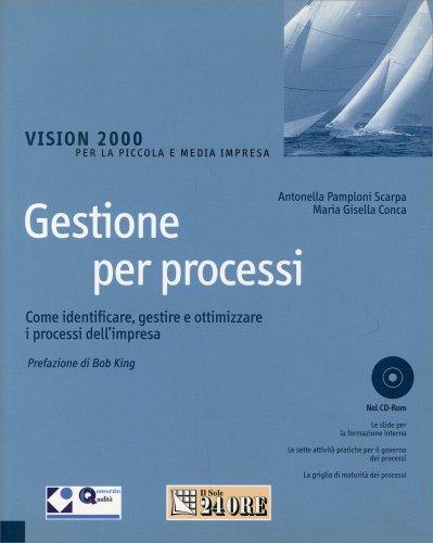 Gestione per Processi - Con CD-Rom Allegato
