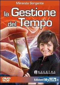 La Gestione del Tempo (Videocorso DVD)
