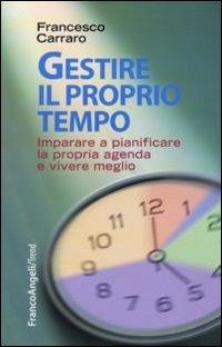 Gestire il Proprio Tempo (eBook)