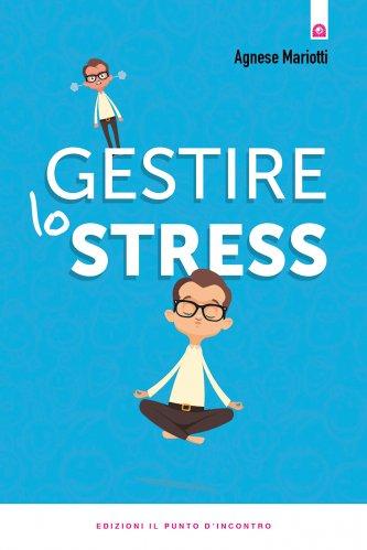 Gestire lo Stress (eBook)