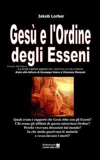 Gesù e l'Ordine degli Esseni (eBook)