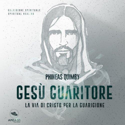 Gesù Guaritore (AudioLibro Mp3)
