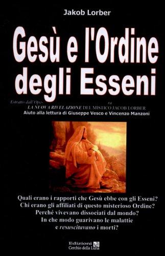 Gesù e l'Ordine degli Esseni