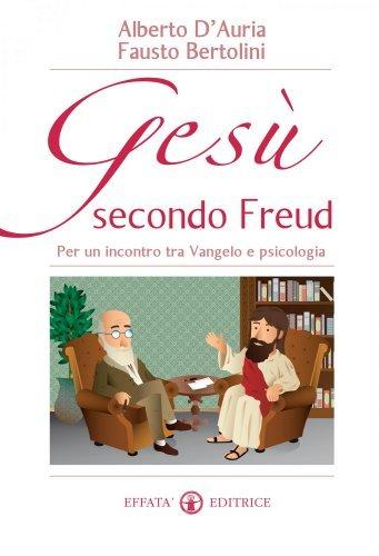 Gesù Secondo Freud (eBook)