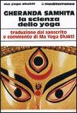Gheranda Samhita - La Scienza dello Yoga