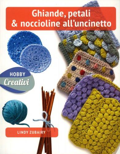 Ghiande, Petali & Noccioline all'Uncinetto
