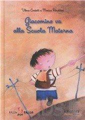 Giacomino va alla Scuola Materna
