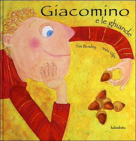 Giacomino e le Ghiande